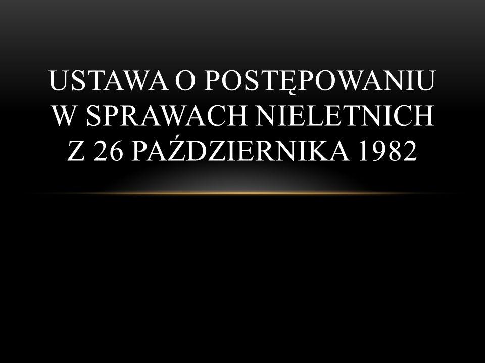 Ustawa o postępowaniu w sprawach nieletnich z 26 października 1982