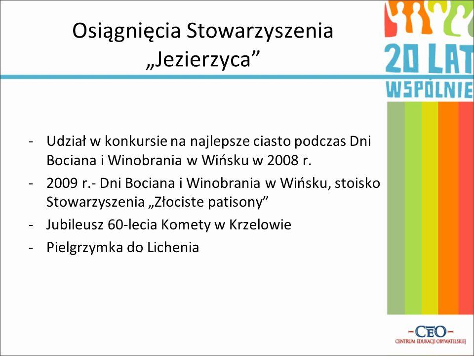 """Osiągnięcia Stowarzyszenia """"Jezierzyca"""