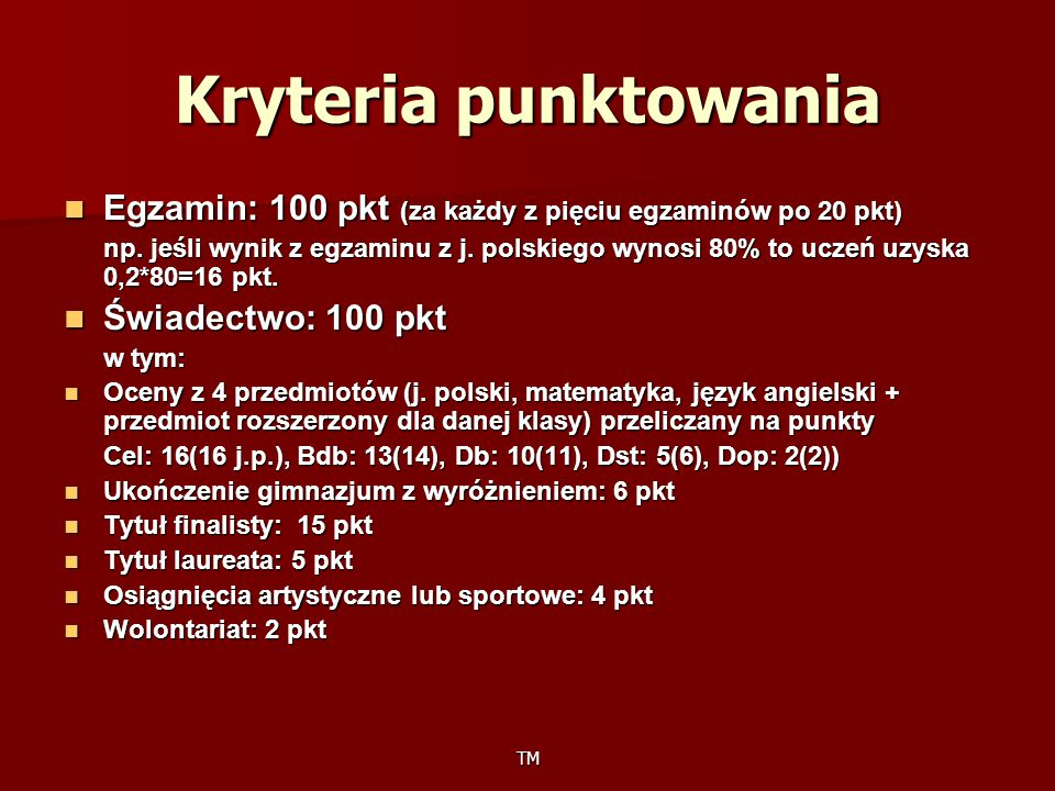 Kryteria punktowania Egzamin: 100 pkt (za każdy z pięciu egzaminów po 20 pkt)