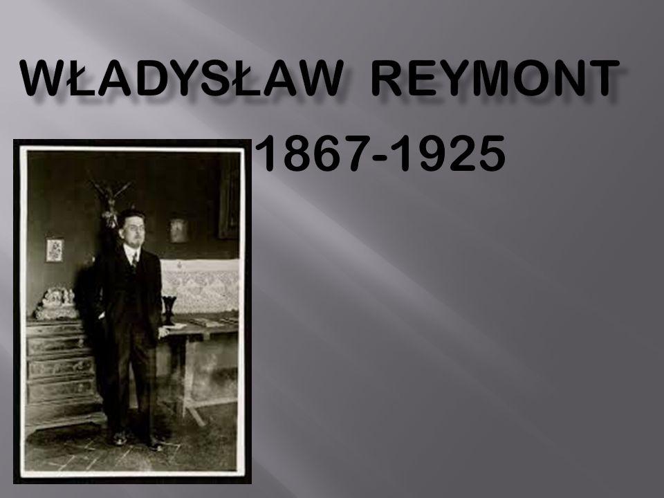 Władysław Reymont 1867-1925