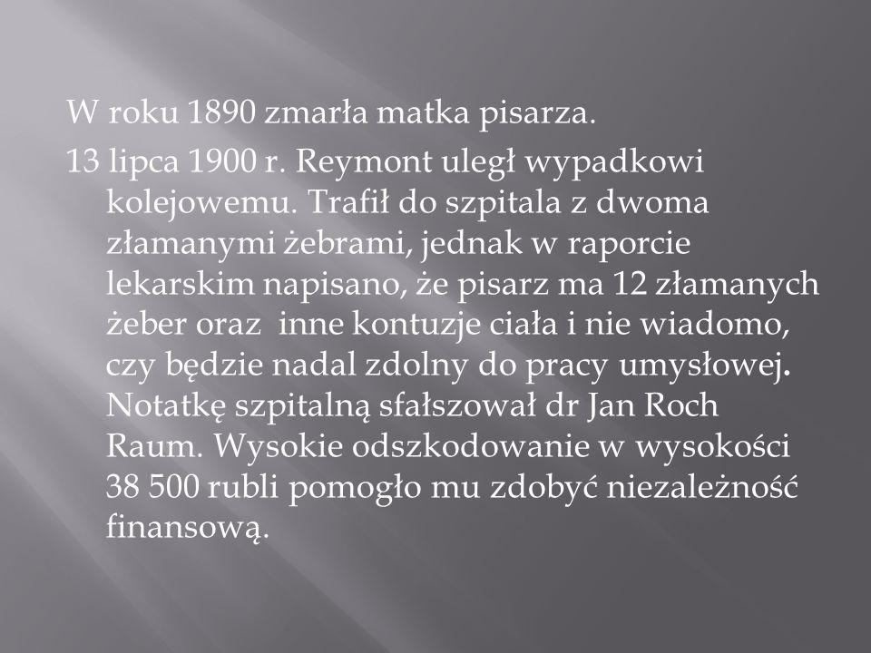 W roku 1890 zmarła matka pisarza. 13 lipca 1900 r