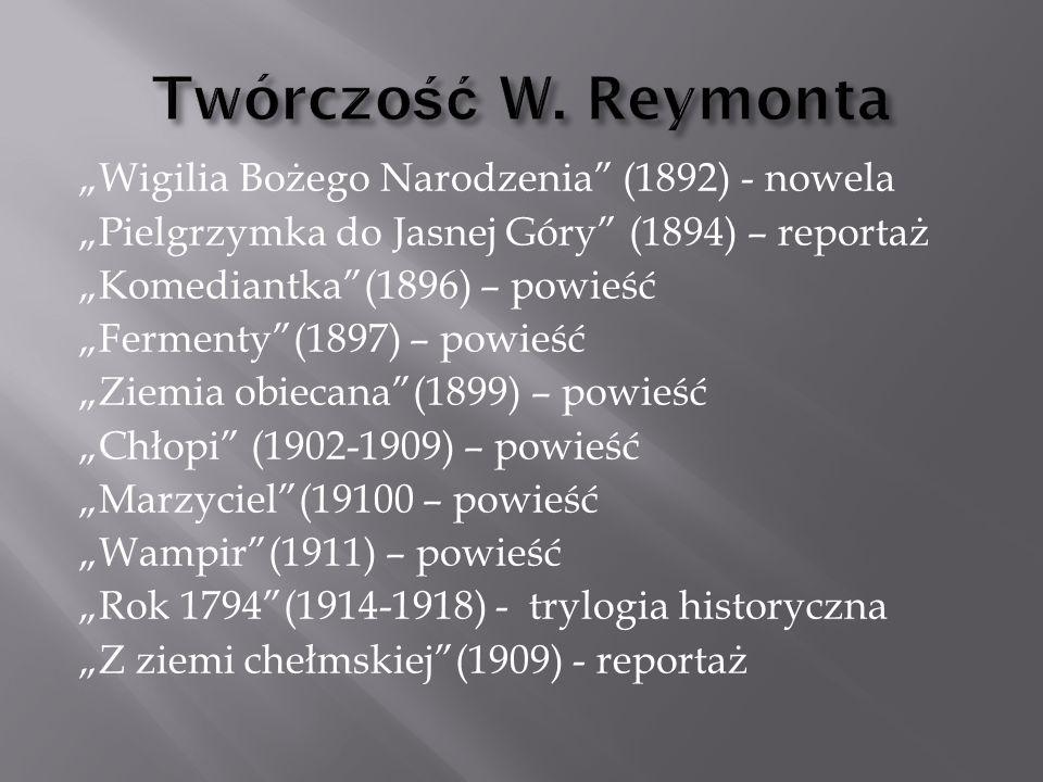 Twórczość W. Reymonta