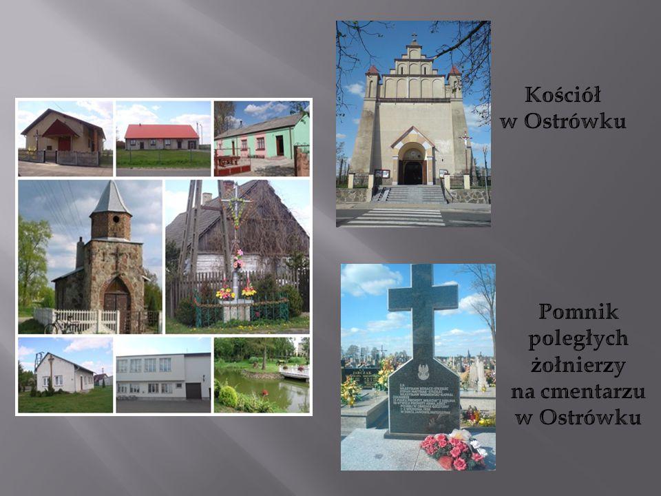 Kościół w Ostrówku Pomnik poległych żołnierzy na cmentarzu w Ostrówku