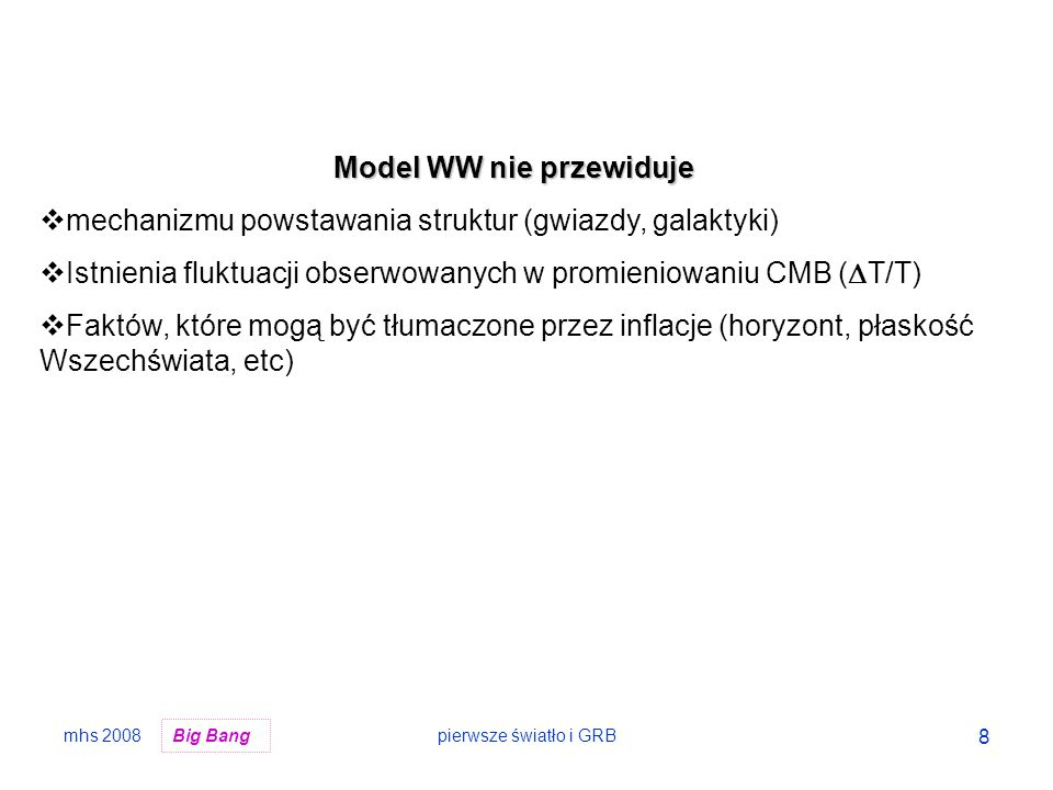 Model WW nie przewiduje