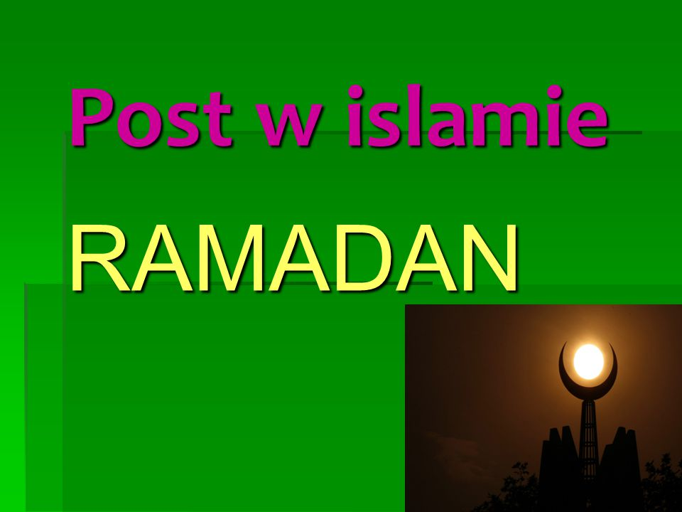 Post w islamie RAMADAN