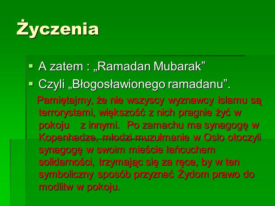 """Życzenia A zatem : """"Ramadan Mubarak Czyli """"Błogosławionego ramadanu ."""