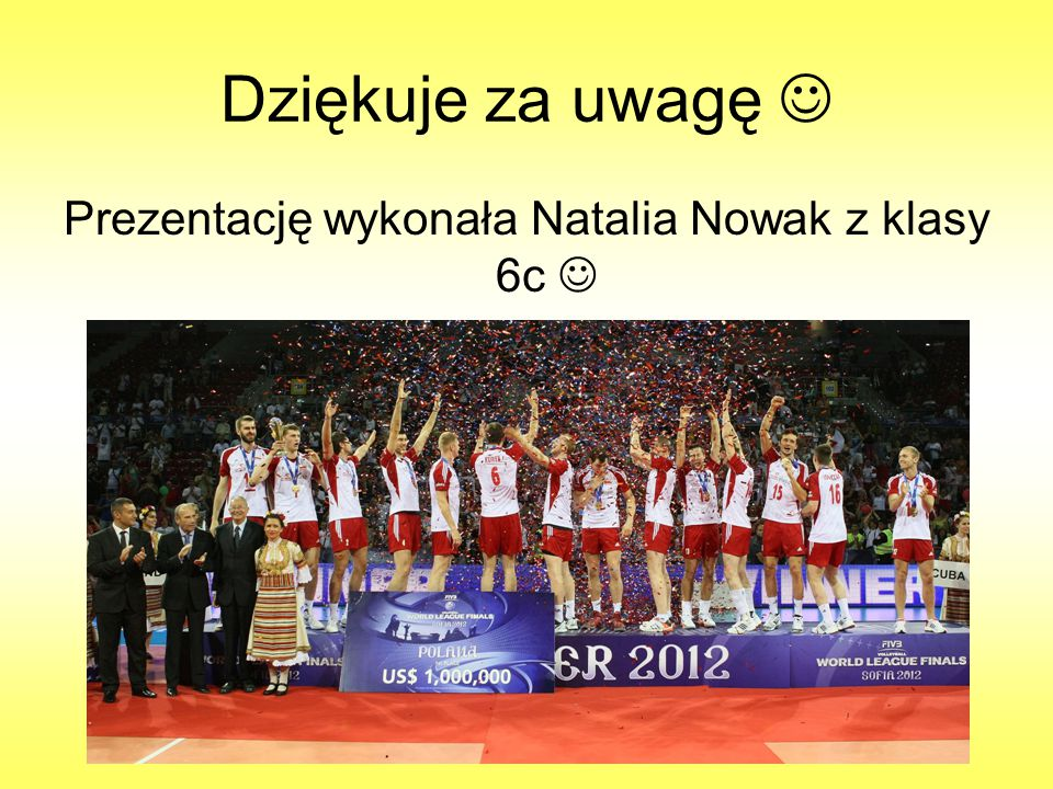 Prezentację wykonała Natalia Nowak z klasy 6c 