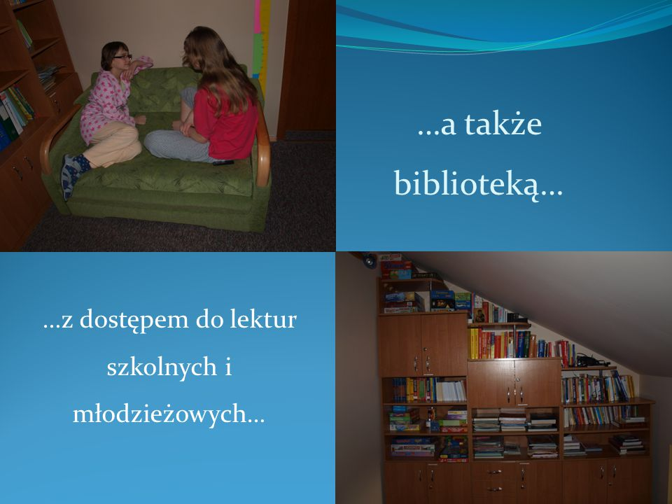 …z dostępem do lektur szkolnych i młodzieżowych…
