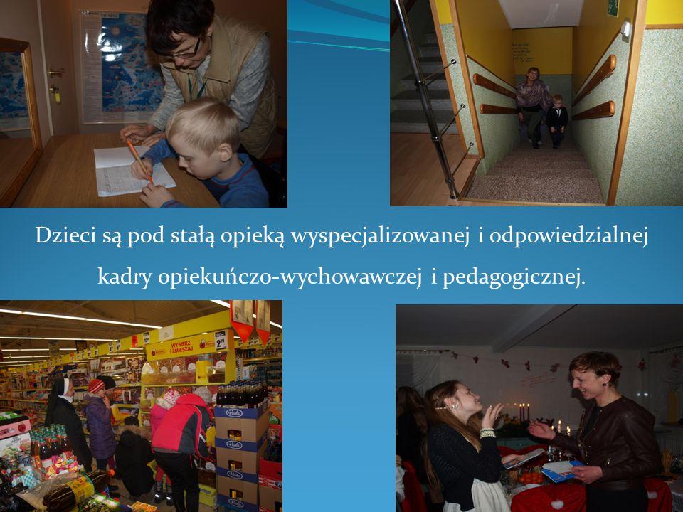 Dzieci są pod stałą opieką wyspecjalizowanej i odpowiedzialnej kadry opiekuńczo-wychowawczej i pedagogicznej.