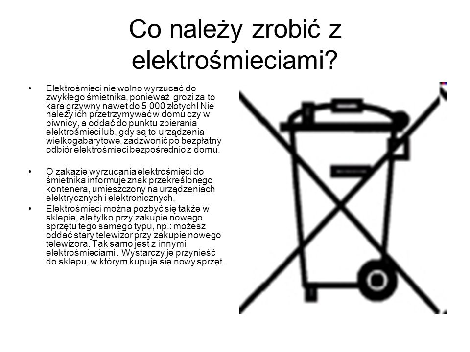 Co należy zrobić z elektrośmieciami
