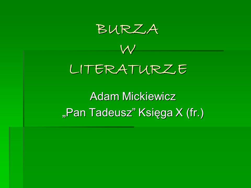 """""""Pan Tadeusz Księga X (fr.)"""