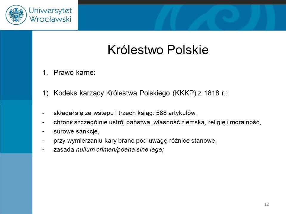 Królestwo Polskie 1. Prawo karne:
