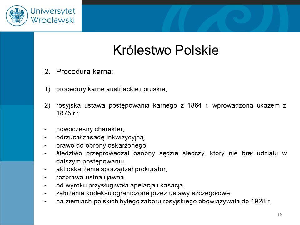 Królestwo Polskie 2. Procedura karna: