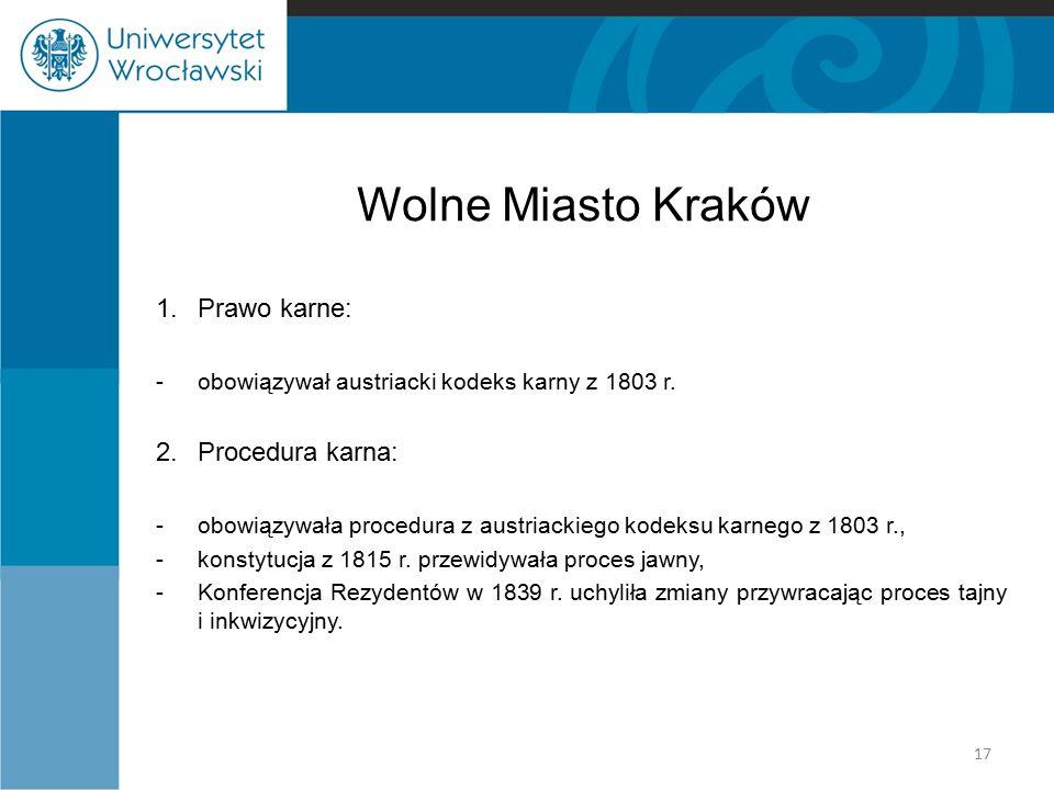 Wolne Miasto Kraków 1. Prawo karne: 2. Procedura karna: