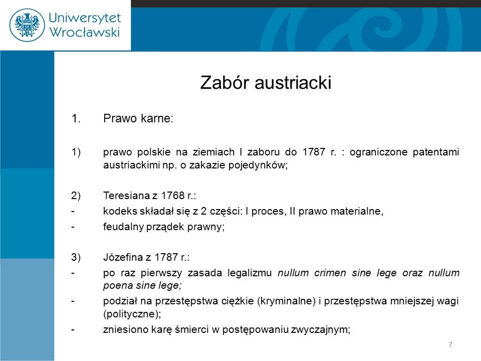 Zabór austriacki 1. Prawo karne: