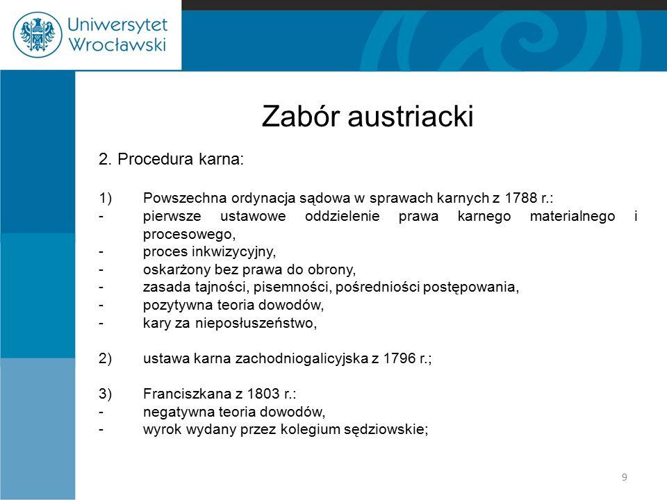 Zabór austriacki 2. Procedura karna: