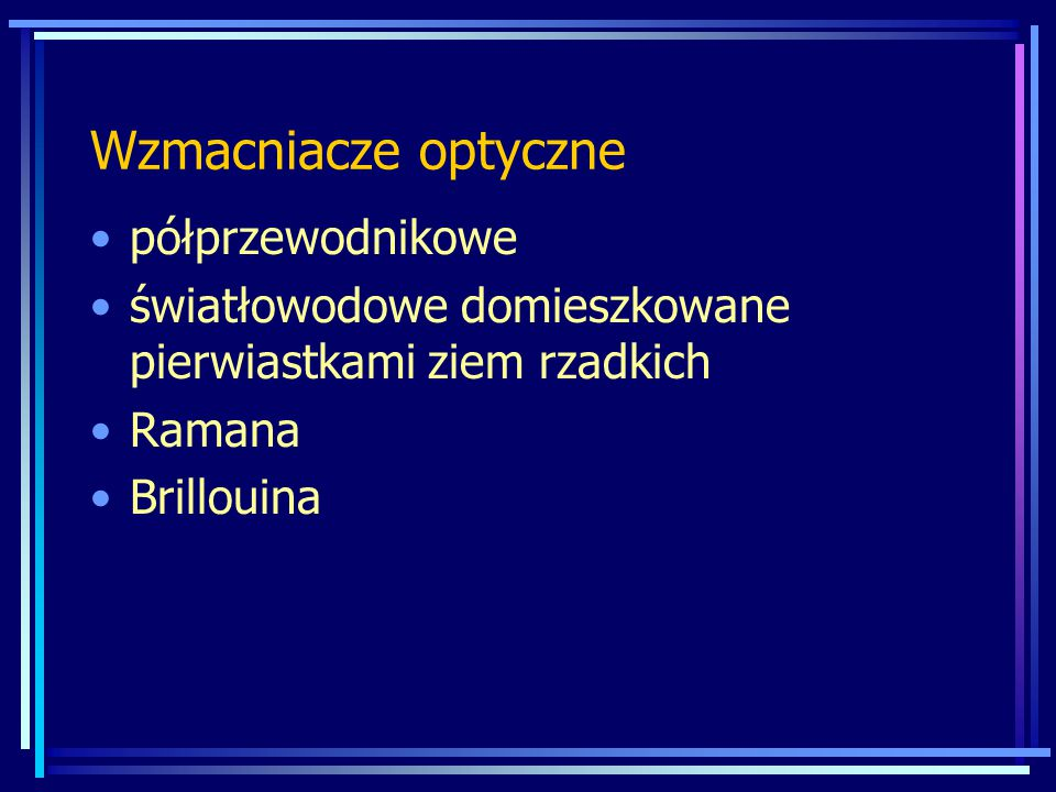 Wzmacniacze optyczne półprzewodnikowe