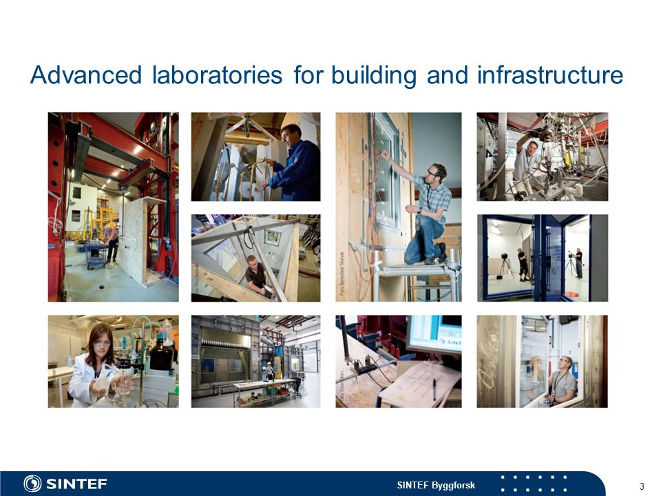 Advanced laboratories for building and infrastructure