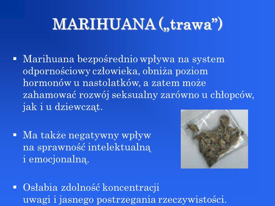 "MARIHUANA (""trawa )"