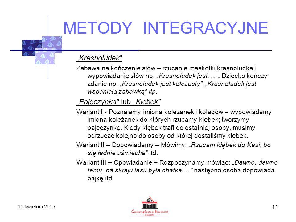"""METODY INTEGRACYJNE """"Krasnoludek """"Pajęczynka lub """"Kłębek"""
