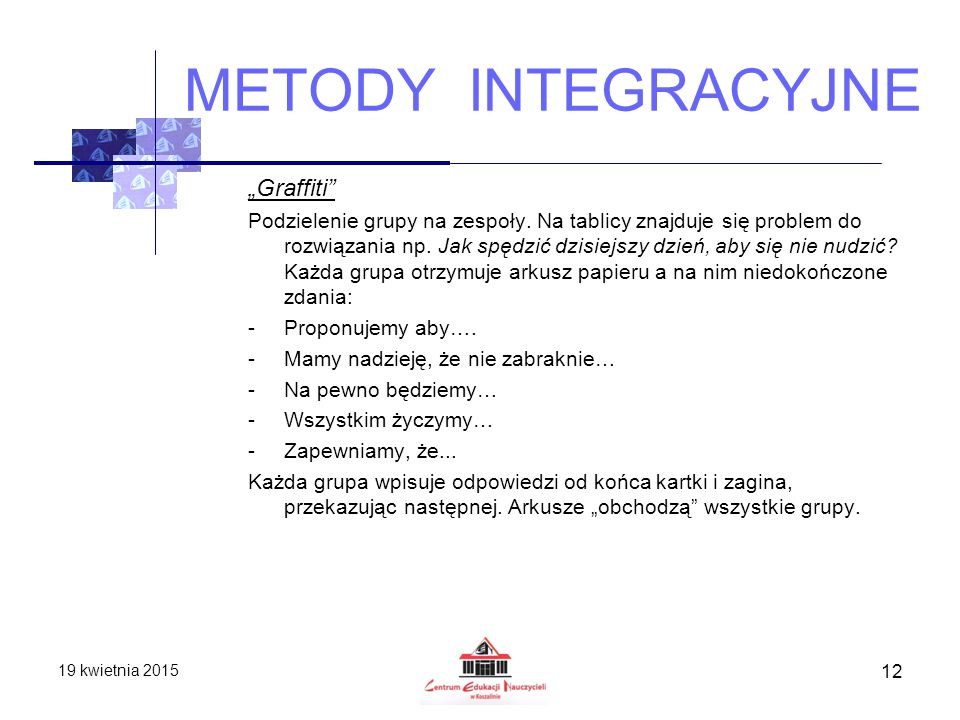 "METODY INTEGRACYJNE ""Graffiti"