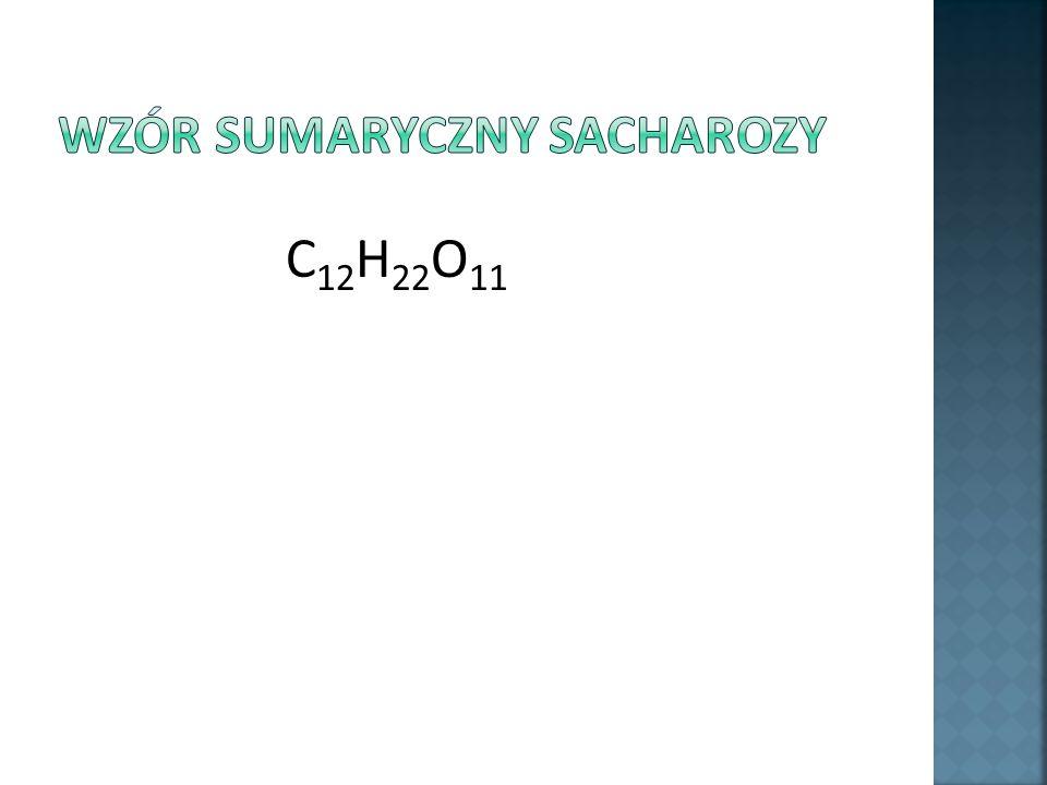 Wzór sumaryczny sacharozy