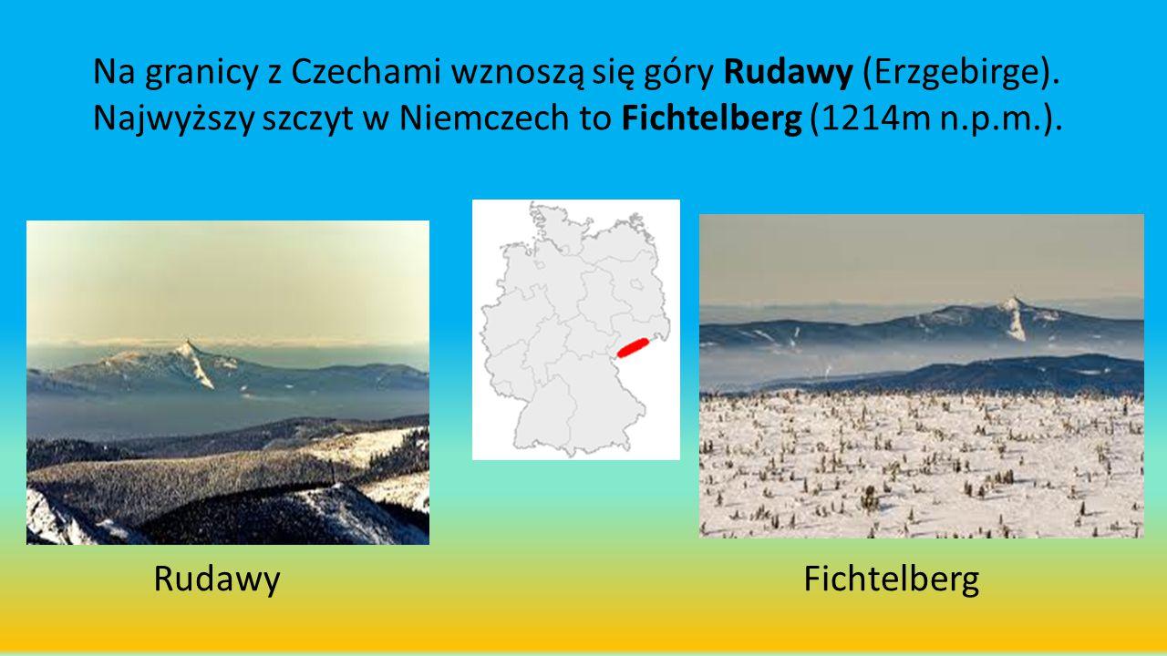 Na granicy z Czechami wznoszą się góry Rudawy (Erzgebirge)