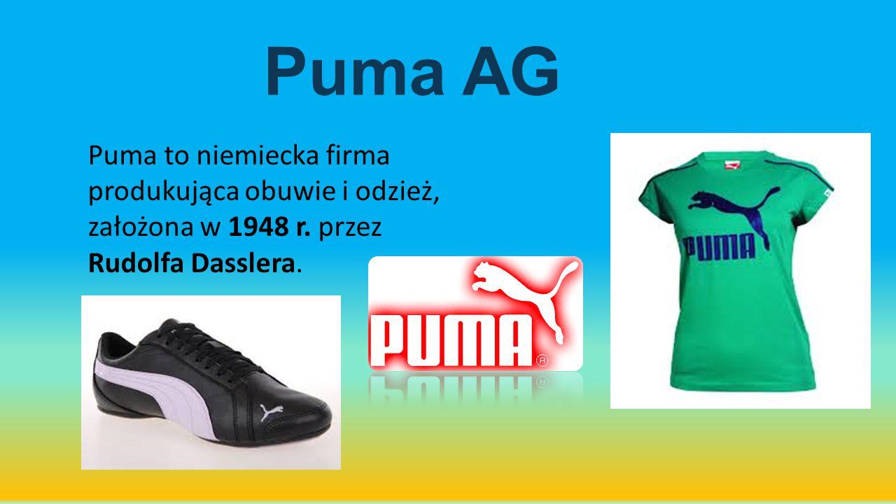 Puma AG Puma to niemiecka firma produkująca obuwie i odzież, założona w 1948 r.