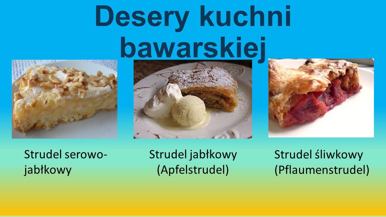 Desery kuchni bawarskiej