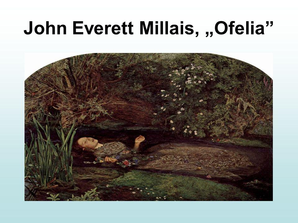 "John Everett Millais, ""Ofelia"