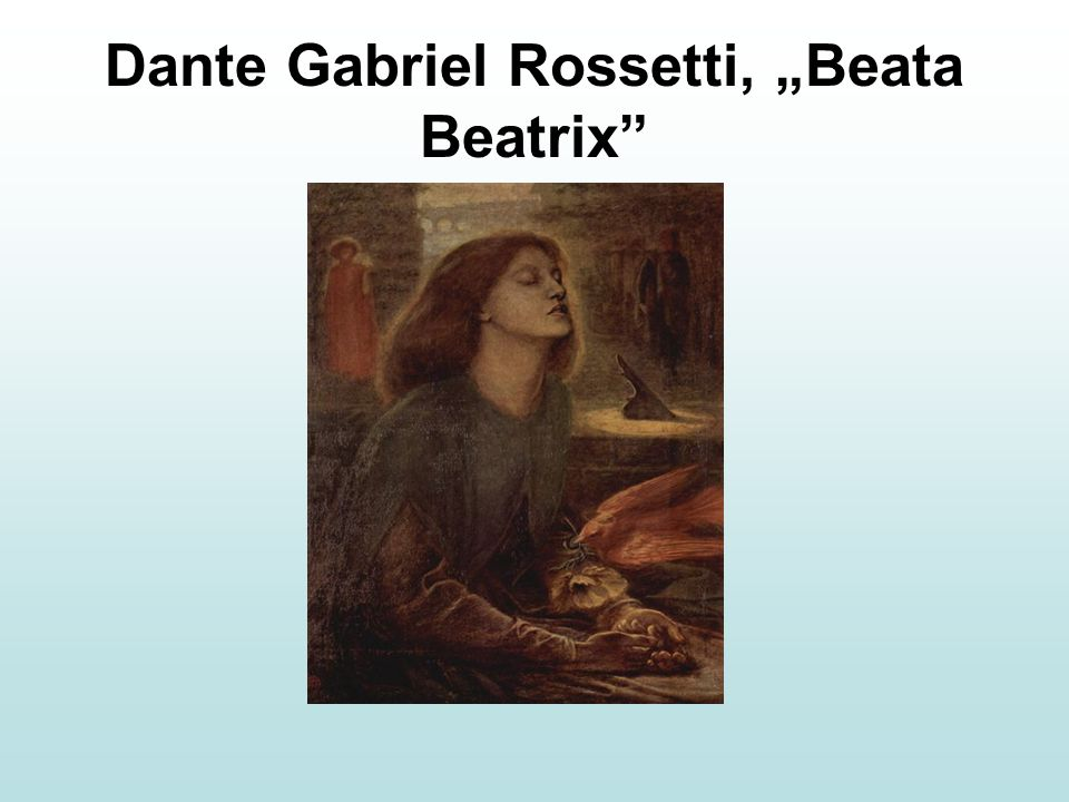 "Dante Gabriel Rossetti, ""Beata Beatrix"