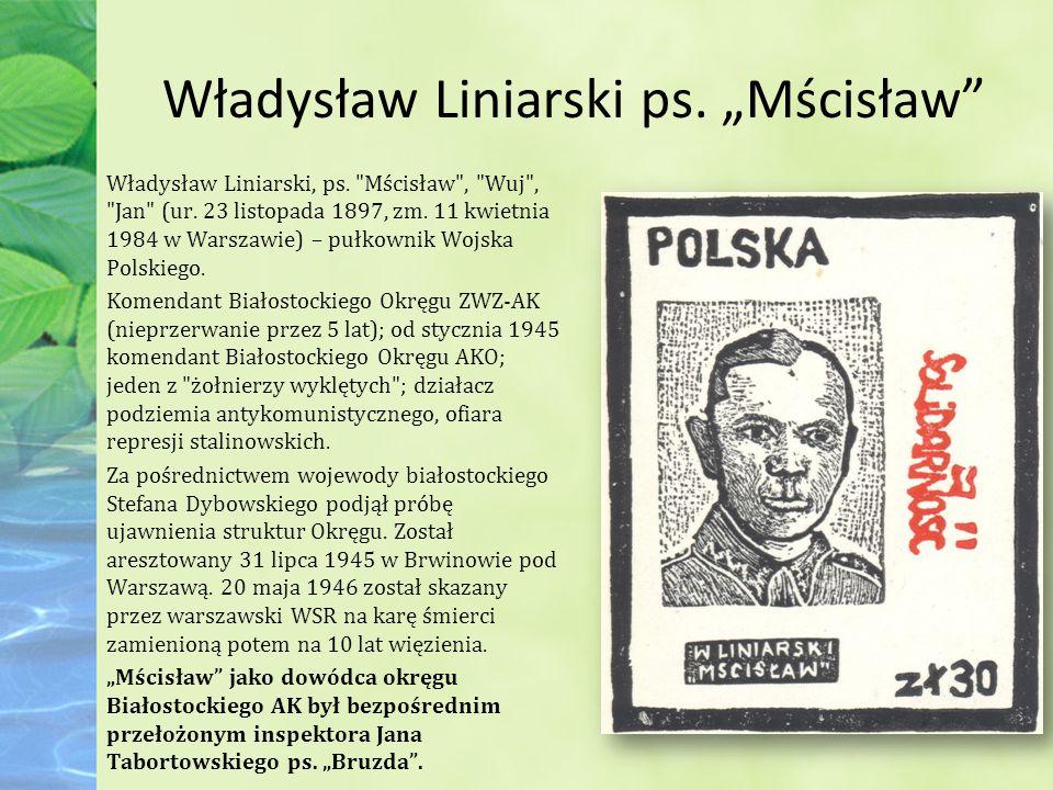 """Władysław Liniarski ps. """"Mścisław"""