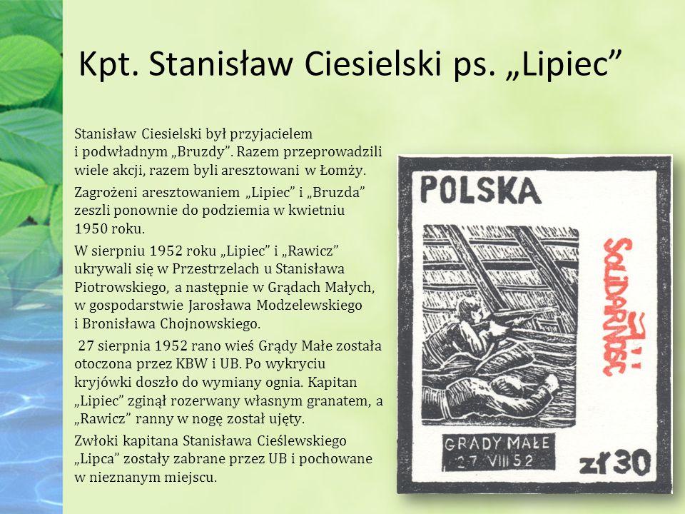 """Kpt. Stanisław Ciesielski ps. """"Lipiec"""