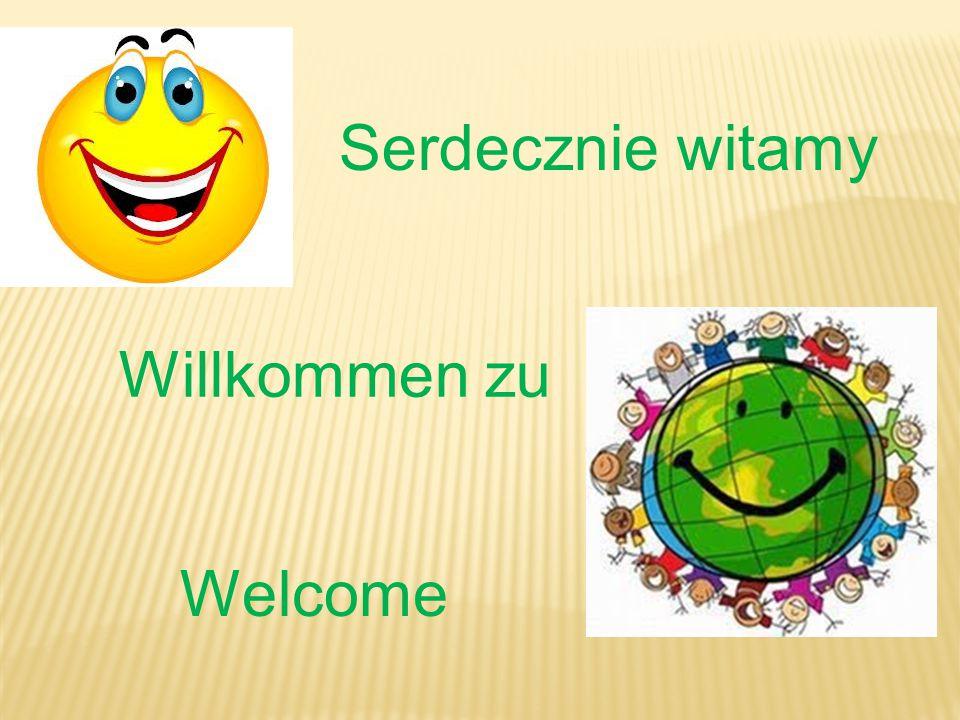 Serdecznie witamy Willkommen zu Welcome