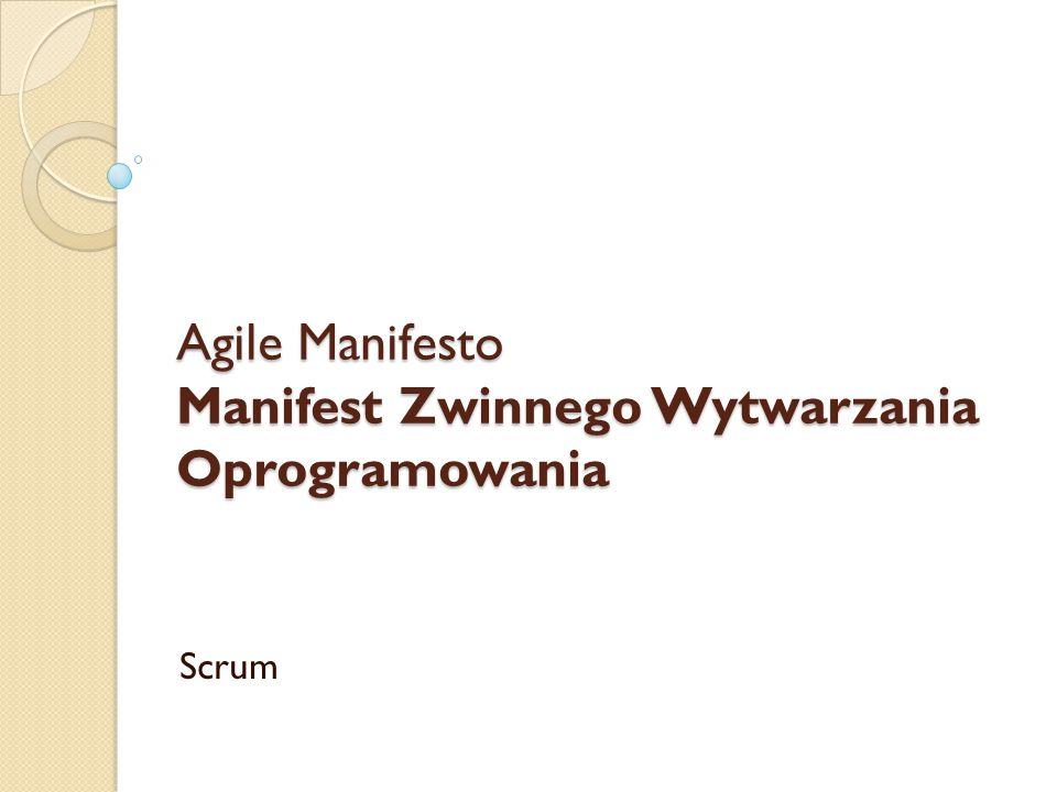 Agile Manifesto Manifest Zwinnego Wytwarzania Oprogramowania