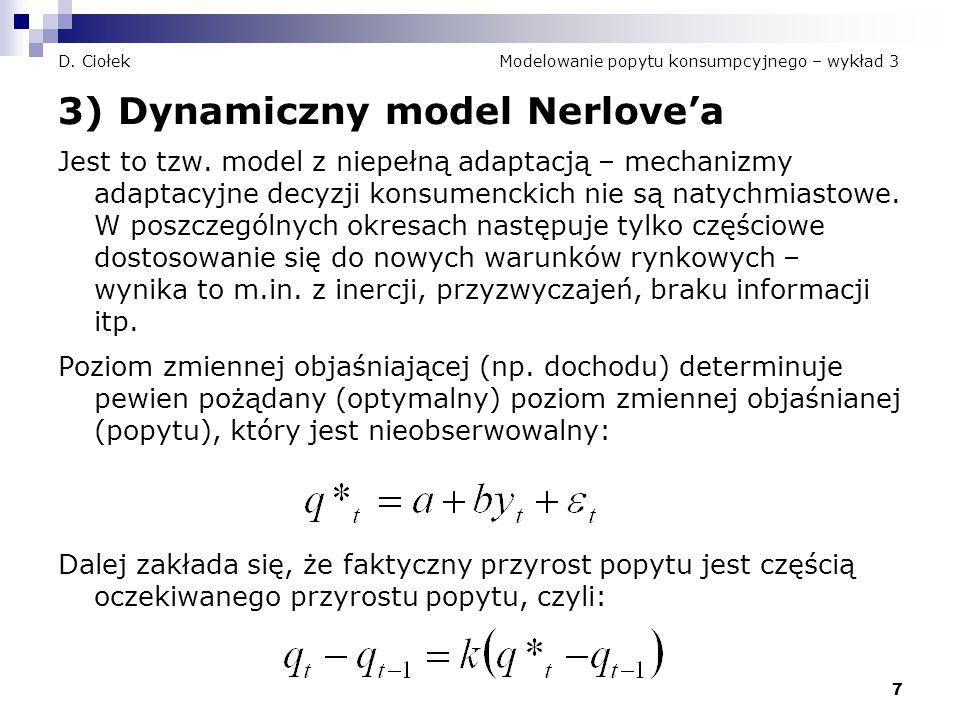 D. Ciołek Modelowanie popytu konsumpcyjnego – wykład 3