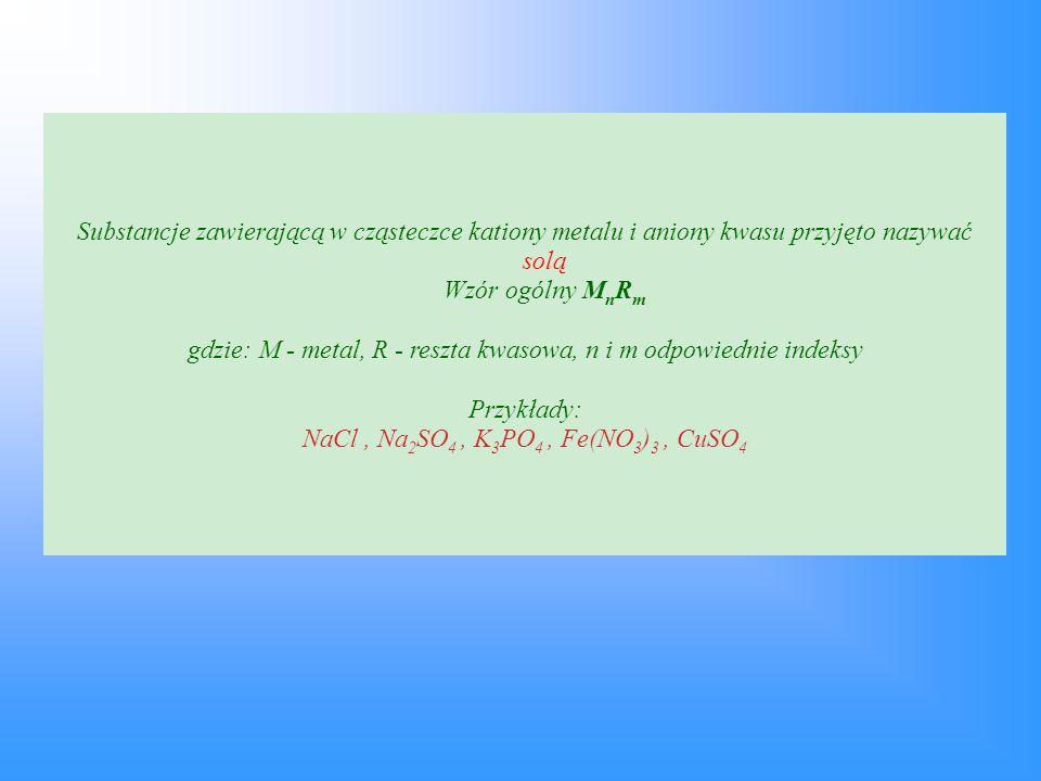 gdzie: M - metal, R - reszta kwasowa, n i m odpowiednie indeksy