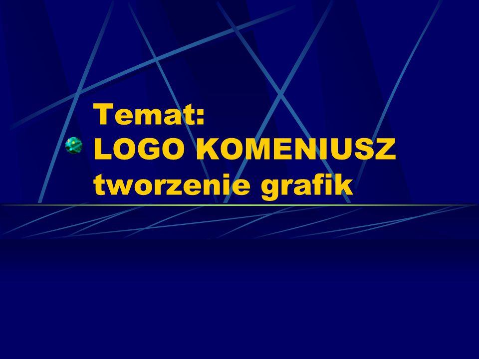 Temat: LOGO KOMENIUSZ tworzenie grafik