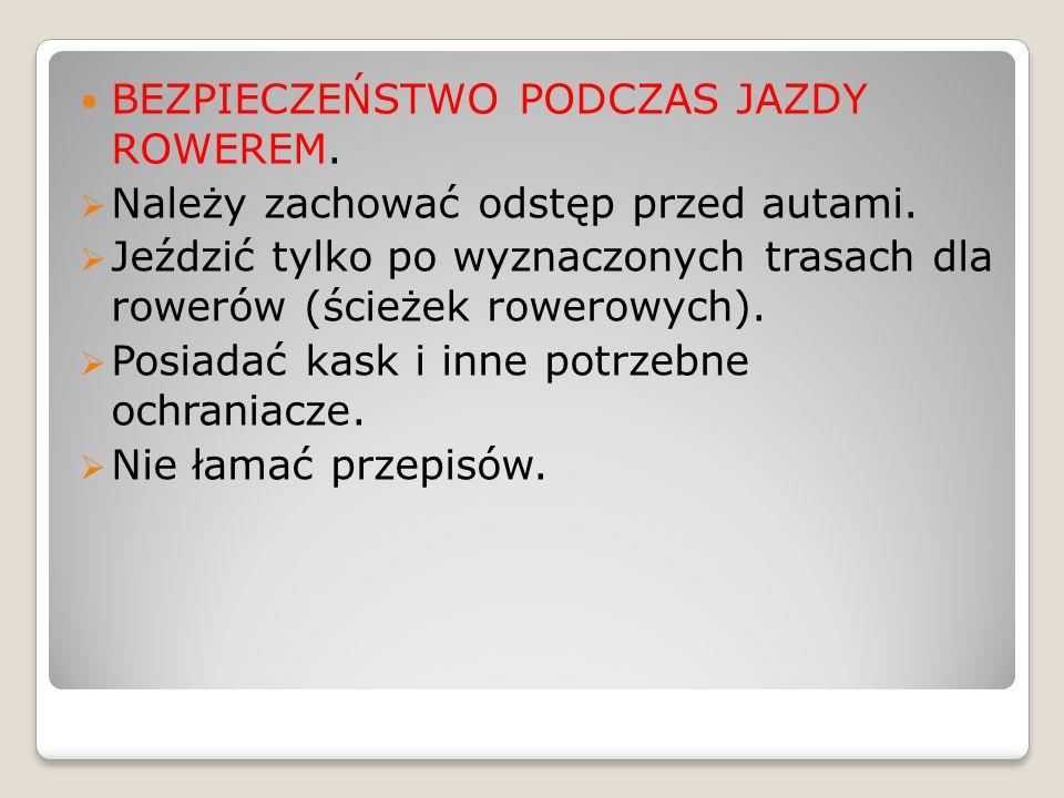 BEZPIECZEŃSTWO PODCZAS JAZDY ROWEREM.