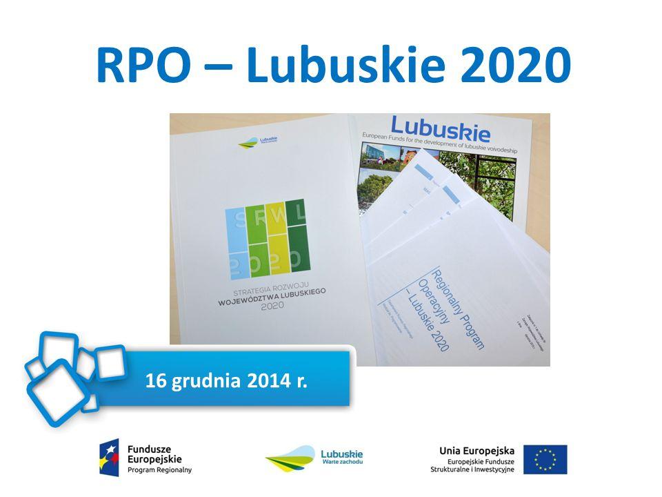 RPO – Lubuskie 2020 16 grudnia 2014 r.