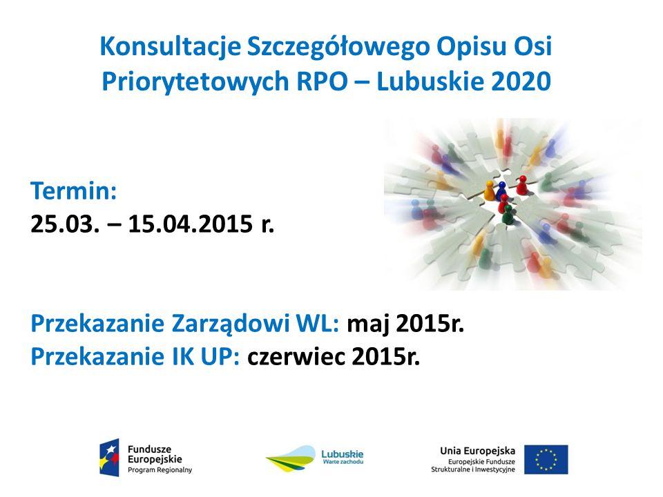 Konsultacje Szczegółowego Opisu Osi Priorytetowych RPO – Lubuskie 2020