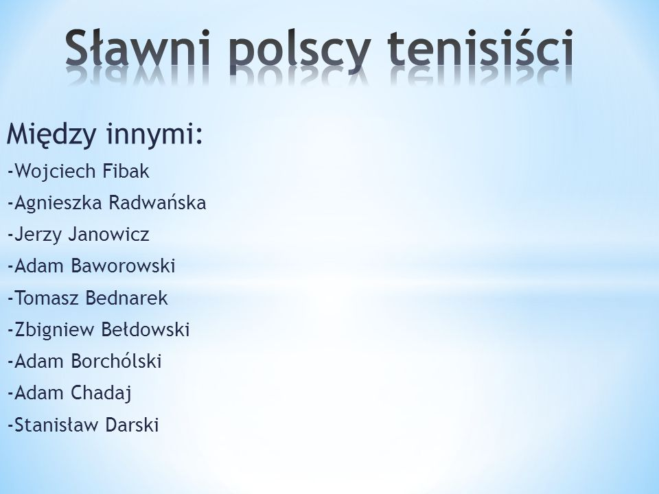 Sławni polscy tenisiści