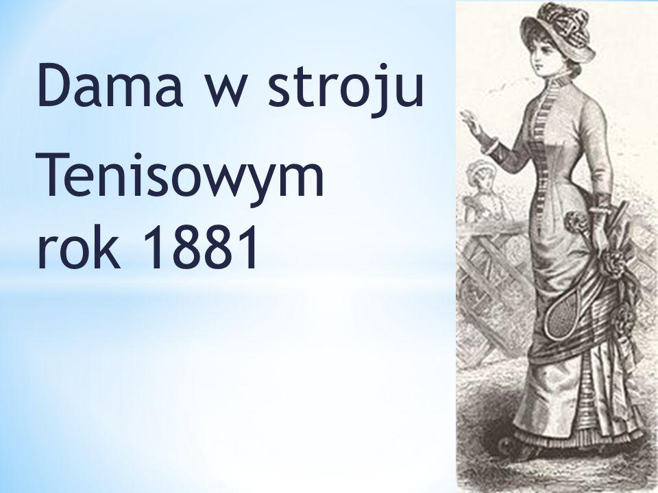 Dama w stroju Tenisowym rok 1881
