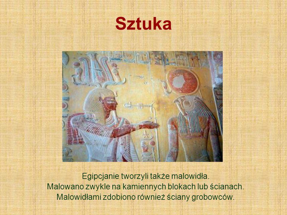 Sztuka Egipcjanie tworzyli także malowidła.