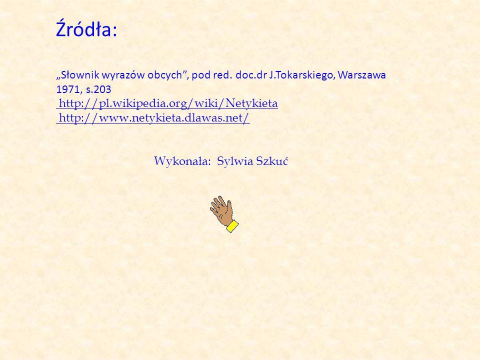 Wykonała: Sylwia Szkuć