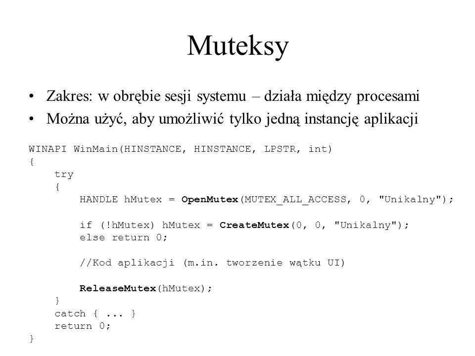 Muteksy Zakres: w obrębie sesji systemu – działa między procesami