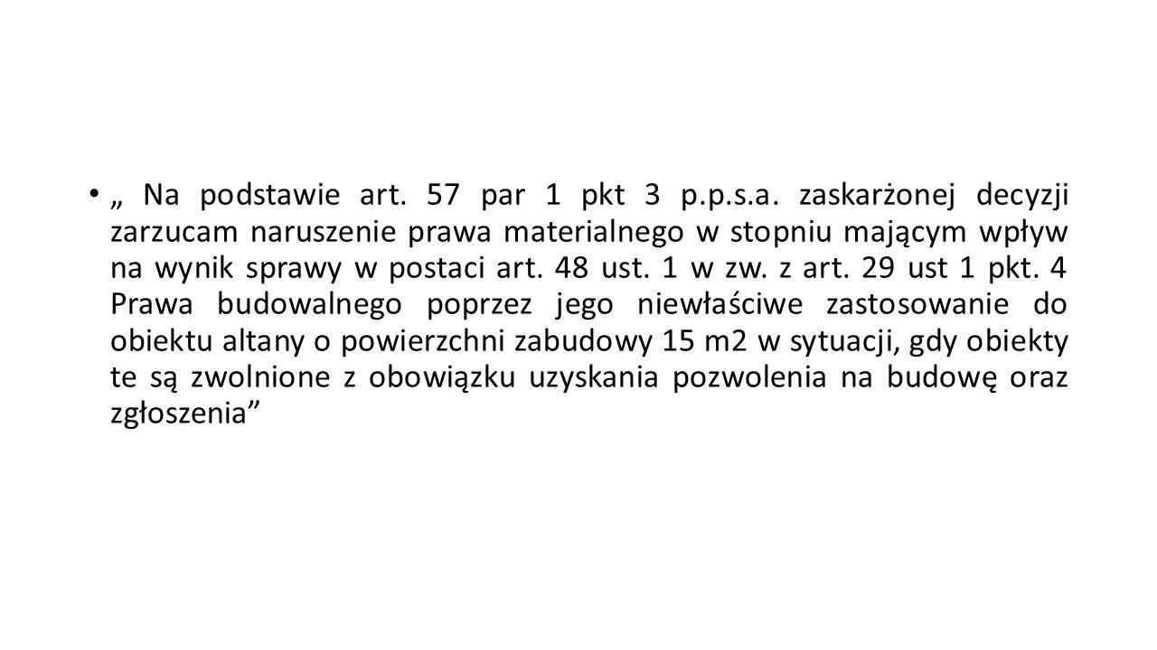 """ Na podstawie art. 57 par 1 pkt 3 p. p. s. a"