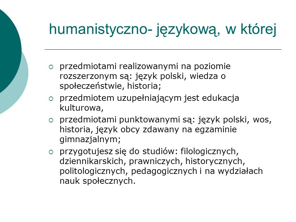 humanistyczno- językową, w której
