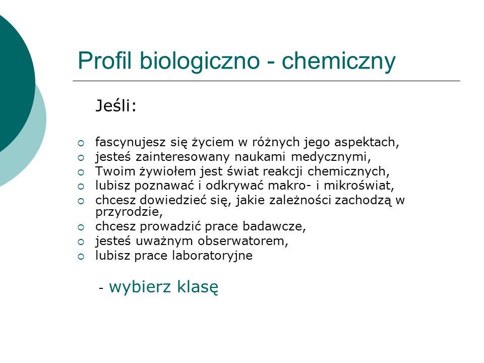 Profil biologiczno - chemiczny