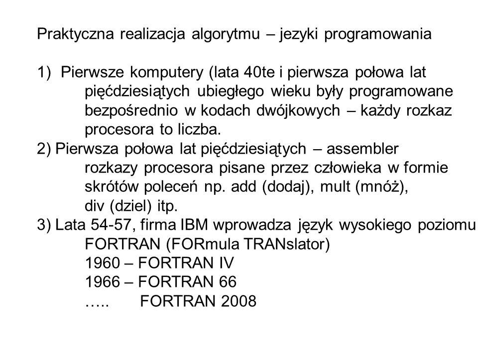 Praktyczna realizacja algorytmu – jezyki programowania